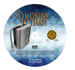 DVD I'LL DRINK TO THAT